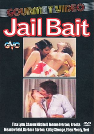 Jail Bait, starring Veri, Ellen Plenty, Kathy Strenge, Barbara Gordon, Brooks Meadowfield, Tina Lynn, Jenny Baxter and Sharon Mitchell, produced by Gourmet Video Collection.