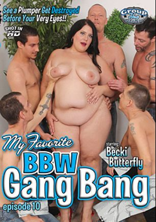 My Favorite BBW Gang Bang 10, starring Becki Butterfly, Chad Diamond, Jack Vegas and Dick Chibbles, produced by Group Hug Video.