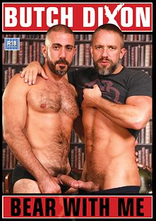 Bear With Me, starring Roberto La Corte, Sean Travis, Bo Banger, Michel Rudin, Dirk Caber, Dolan Wolf, Marco De Brute, Vinnie D'Angelo and Brock Hatcher, produced by Butch Dixon and Uk Naked Men.