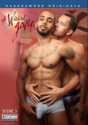 A Wicked Game Episode 3: Reading Between The Blinds, starring Ty Royal, Valentin Petrov, Jarec Wentworth, Rikk York, Ryan Rose, Duncan Black and James Hamilton, produced by NakedSword Originals.