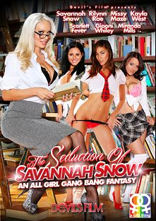 The Seduction Of Savannah Snow, starring Savannah Snow, Kayla West, Rilynn Rae, Missy Maze, Miranda Mills, Giaoni Whiley, Andrea Sky, Katja Kassin and Scarlett Fever, produced by Devils Film and Devil's Film.