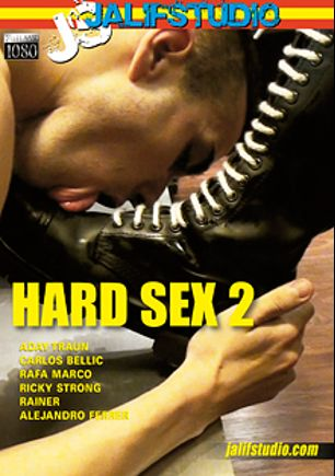 Hard Sex 2, starring Aday Traun, Rafa Marco, Ricky Strong, Carlos Bellic, Rainer and Alejandro Ferrer, produced by Jalif Studio.