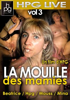 "Adult entertainment movie ""La Mouille Des Mamies 3"" starring Beatrice, Mina & Mouss. Produced by HPG Production."