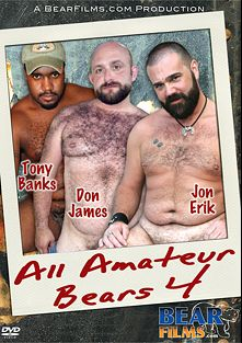 All Amateur Bears 4, starring Tony Banks, Jon Erik, Don James, Buck Marshall, Erik Burton, Tank Michaels, Brian Oliver, Trevor Belfast, Chaz Richards and Cameron Stuart, produced by Bear Films.