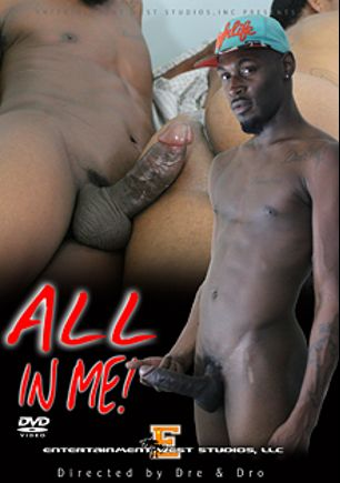All In Me, starring Steel, Galaxy, Kameo and Tae, produced by Entertainment West Studios.