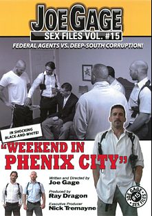 Joe Gage Sex Files 15: Weekend In Phenix City, starring Guy Richter, Ross Bailey, Mike Tanner, Tyler Sweet (m), David Chase, Joe Parker, Cam Kurtz and David Anthony, produced by Dragon Media.