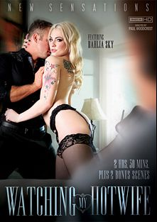 Watching My Hotwife, starring Dahlia Sky, Chad White, Brooklyn Chase, Anikka Albrite, Alison Tyler, Michael Vegas, Jordan Ash and James Deen, produced by New Sensations.