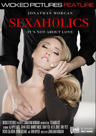 Sexaholics, starring A.J. Applegate, Dava Foxx, Mandy Muse, Alex Jones, Van Wylde, Richie's Brain, Ryan McLane, Shay Fox and Mr. Pete, produced by Wicked Pictures.