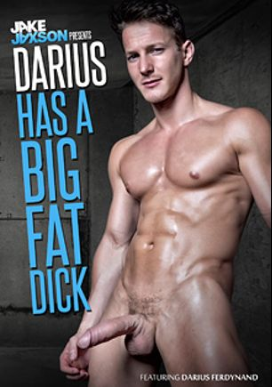 Darius Has A Big Fat Dick, starring Darius Ferdynand, Willam Boyd, Justin Matthews, Shawn Furino, Duncan Black, Dillon Rossi, Gabriel Lenfant, Tommy Defendi, Kevin Carson, Rafael Alencar and Pierre Fitch, produced by Cockyboys.
