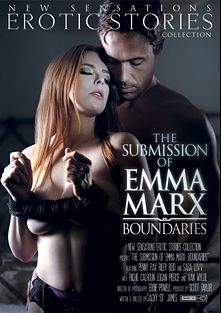 The Submission Of Emma Marx: Boundaries, starring Penny Pax, Van Wylde, Logan Pierce, Richie's Brain and Riley Reid, produced by New Sensations.
