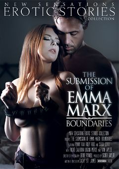 "Adult entertainment movie ""The Submission Of Emma Marx: Boundaries"" starring Penny Pax, Van Wylde & Logan Pierce. Produced by New Sensations."