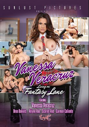 Vanessa Veracruz: Living On Fantasy Lane, starring Vanessa Veracruz, Carmen Caliente, Scarlet Red, Rilynn Rae and Bree Daniels, produced by SunLust Pictures.