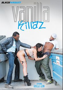 Vanilla Killaz, starring Lexi Brooks, Rome Major, Moe Johnson, Isiah Maxwell, Laela Pryce, Jade Jamison, Jody Breeze and Natasha Starr, produced by Black Market Entertainment.