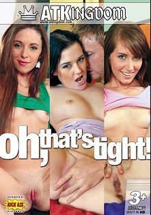 Oh, That's Tight, starring Linda Lay, Cali Lee, Autumn Winters, Katie Marie, Keegan Monroe, Katie St. Ives, Seth Dickens, Talon and Lucky, produced by Amateur Teen Kingdom and Kick Ass Pictures.