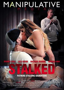 Stalked, starring Lilli Dixon, Michael Masters, Rachael Madori, Marsha May, Sydney Cole, Tony D. and Tony Deserggio, produced by Manipulative Media.