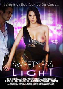 Sweetness And Light, starring Brooklyn Chase, Karla Kush, Belle Noire, Siri, Brooklyn Lee, Seth Gamble, Alan Stafford, Alektra Blue and Evan Stone, produced by Skow and Girlfriends Films.
