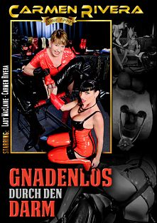 Gnadenlos Durch Den Darm, starring Lady MacLaine and Carmen Rivera, produced by Carmen Rivera Entertainment.