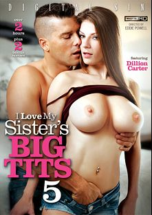 I Love My Sister's Big Tits 5, starring Dillion Carter, Molly Jane, Noelle Easton, Chad White, Mary Jane Mayhem, Xander Corvus, Jordan Ash and Ramon Nomar, produced by Digital Sin.