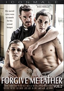 Forgive Me Father 2, starring Brendan Patrick, Trent Ferris, Jacob Ladder, Sam Truitt, Billy Santoro, Ian Levine, Connor Maguire and Wolf Hudson, produced by Iconmale and Mile High Media.