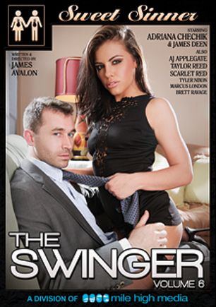 The Swinger 6, starring Adriana Chechik, Taylor Reed, Brett Ravage, Scarlet Red, Tyler Nixon, A.J. Applegate, Marcus London and James Deen, produced by Sweet Sinner and Mile High Media.