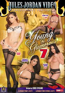 Young And Glamorous 7, starring Aidra Fox, Rachele Richey, Ariana Marie, Veronica Rodriguez, Mick Blue, Manuel Ferrara and Erik Everhard, produced by Jules Jordan Video.