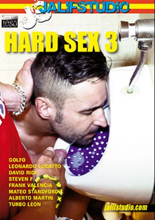 Hard Sex 3, starring Golfo, Steven F., David Ride, Mateo Stanford, Alberto Martin, Leonardo Lucatto, Frank Valencia and Turbo Leon, produced by Jalif Studio.