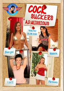 Cock Suckers Admissions, starring Renata, Blue Girl, Pletiana and Luci, produced by Porn Academy.