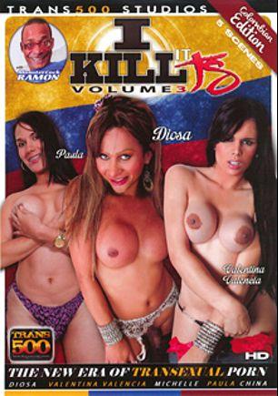 I Kill It TS 3: Colombian Edition, starring Diosa Zazy, Valentina Valencia, China (o), Michelle (o), Paula (o) and Ramon Monstercock, produced by Trans500 Studios.