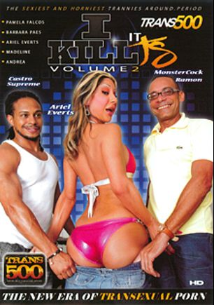 I Kill It TS 2, starring Ariel Everitts, Madeline (o), Barbara Paes, Pamela Falcos, Andrea (o) and Ramon Monstercock, produced by Trans500 Studios.