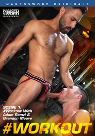 Workout Scene 1: Gym-tastic Loads, starring Adam Ramzi and Brandon Moore, produced by NakedSword Originals.