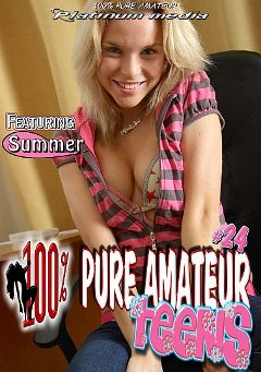 "Adult entertainment movie ""100 Percent Pure Amateur Teens 24"" starring Summer, Babydoll & Camilla. Produced by Platinum Media."