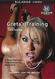 Greta's Training, starring Greta, Baylock and Csoky Ice, produced by Bizarre Video Productions.