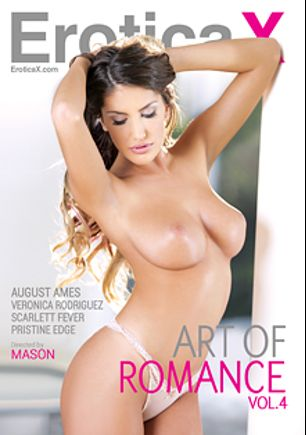 Art Of Romance 4, starring August Ames, Pristine Edge, Veronica Rodriguez and Scarlett Fever, produced by Erotica X.