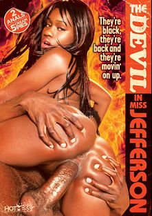 The Devil In Miss Jefferson, starring Mohogany Blaze, Soliel Dior, Alexis Silver, Nathan Threat, Rock The Icon, Mone Divine, Cassidy and Chris Charming, produced by Hot Mess Entertainment.