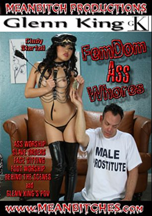 FemDom Ass Whores, starring Cindy Starfall and Dominik Kross, produced by MeanBitch Productions.