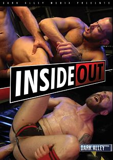 Inside Out, starring Max Toro, Ansony Horsehung, Thor Larson, John Rodriguez, Jeff Stronger, Geoffrey Paine and Tommy Hawk, produced by Dark Alley Media.