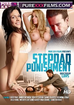 "Adult entertainment movie ""Stepdad Punishment"" starring Stacey Saran, Yasmina Leigh & Max Deeds. Produced by Purexxxfilms."