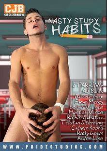 Nasty Study Habits, starring A.J. Banks, Aiden Lane, Logan Vaughn, Calvin Koons, Evan Mercy, Aaron Felix, Tristan Sterling, Richie Sabatini, Hunter Vance and Ricky Larkin, produced by Pride Studios and Circle Jerk Boys.