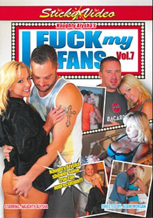 Naughty Alysha's I Fuck My Fans 7, starring Naughty Alysha, produced by Sticky Video.