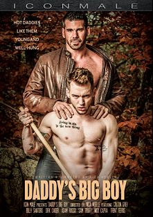 Daddy's Big Boy, starring Colton Grey, Trent Ferris, Sam Truitt, Billy Santoro, Dirk Caber, Adam Russo and Nick Capra, produced by Iconmale and Mile High Media.