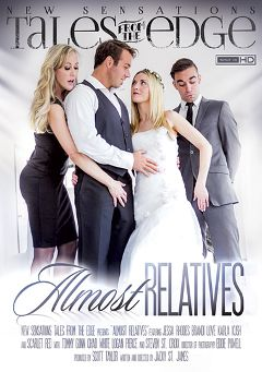 "Adult entertainment movie ""Tales From The Edge: Almost Relatives"" starring Karla Kush, Scarlet Red & Jessa Rhodes. Produced by New Sensations."