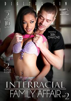 "Adult entertainment movie ""Interracial Family Affair 2"" starring Skin Diamond, Anya Ivy & Chanell Heart. Produced by Digital Sin."