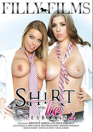 Shirt And Tie Lesbians 2, starring Alex Chance, Britney Amber, Olivia Austin, Abby Cross, Vicki Chase, Holly Heart, Brooke Summers and Brooklyn Rose, produced by Filly Films.
