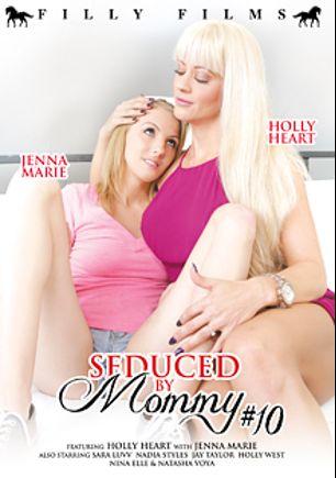 Seduced By Mommy 10, starring Holly Heart, Jenna Marie, Natasha Voya, Nina Elle, Sara Luvv, Jay Taylor (f), Holly West and Nadia Styles, produced by Filly Films.