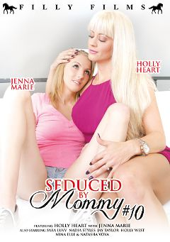 "Adult entertainment movie ""Seduced By Mommy 10"" starring Holly Heart, Jenna Marie & Natasha Voya. Produced by Filly Films."