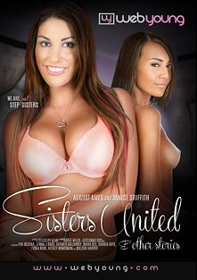 Sisters United And Other Stories, starring Janice Griffith, August Ames, Sandra Syn, Eva Sedona, Dakota Skye, Tysen Rich, Dianna Dee, Carmen Callaway, Dillion Harper, Cassie Laine, Jenna J. Ross and Gina Lee, produced by Web Young.