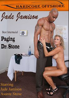 Paging Dr. Stone, starring Jade Jamison and Asante Stone, produced by Hardcore Offshore.