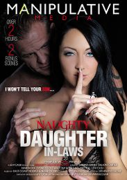 """Featured Studio - Manipulative Media presents the adult entertainment movie """"Naughty Daughter In-Laws""""."""