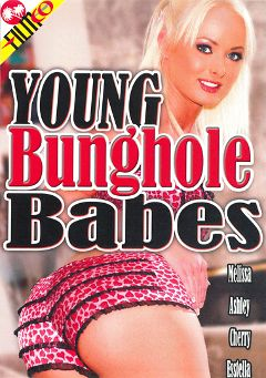 "Adult entertainment movie ""Young Bunghole Babes"" starring Essy Moore, Melissa Lauren & Ashley Haze. Produced by Filmco."