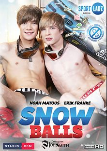 Snow Balls, starring Justin Maher, Erik Franke, Rokas Zilina, Will Hornet, Pyotr Tomek, Gabriel Angel, Jace Reed and Milan Sharp, produced by Staxus.